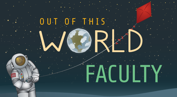 out-of-this-world-faculty