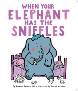 when-your-elephant-has-the-sniffles-9781481495042_hr